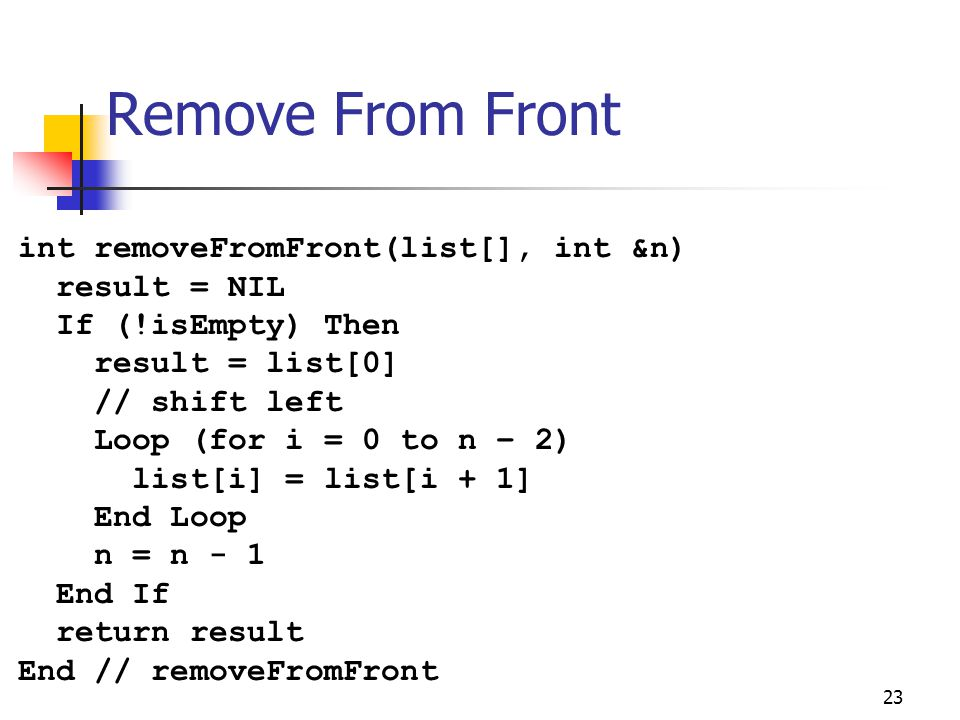 Remove From Front int removeFromFront(list[], int &n)
